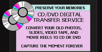 CD/DVD Digital Transfer service. Convert old photos, slides, video and movie reels to digital media.